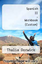 Cover of Spanish II - Workbook (Custom) 7TH 07 (ISBN 978-0077216290)