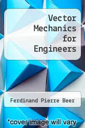 Vector Mechanics for Engineers by Ferdinand Pierre Beer - ISBN 9780077249168