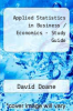 Applied Statistics in Business / Economics - Study Guide by David Doane - ISBN 9780077301675