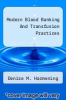 cover of Modern Blood Banking And Transfusion Practices (5th edition)