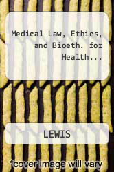 Cover of Medical Law, Ethics, and Bioeth. for Health...  (ISBN 978-0077306465)