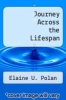 cover of Journey Across the Lifespan (3rd edition)