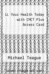 Cover of LL Your Health Today with CNCT Plus Access Card 4 (ISBN 978-0077804060)