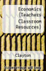 cover of Economics (Teachers Classroom Resources)