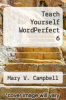 cover of Teach Yourself WordPerfect 6 (2nd edition)