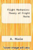 cover of Flight Mechanics: Theory of Flight Paths