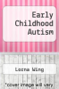 cover of Early Childhood Autism (2nd edition)
