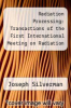 cover of Radiation Processing: Transactions of the First International Meeting on Radiation Processing, a Conference