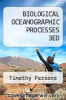 cover of BIOLOGICAL OCEANOGRAPHIC PROCESSES 3ED (3rd edition)