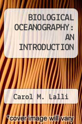 Cover of BIOLOGICAL OCEANOGRAPHY: AN INTRODUCTION  (ISBN 978-0080410135)