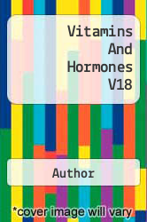 Vitamins And Hormones V18 A digital copy of  Vitamins And Hormones V18  by Author. Download is immediately available upon purchase!