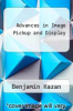 cover of Advances in Image Pickup and Display