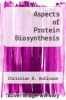 cover of Aspects of Protein Biosynthesis