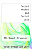 cover of Social Method and Social Life