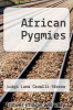 cover of African Pygmies