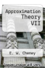 cover of Approximation Theory VII