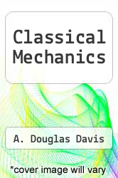 Cover of Classical Mechanics EDITIONDESC (ISBN 978-0122063404)