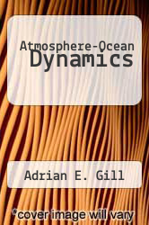 Atmosphere-Ocean Dynamics by Adrian E. Gill - ISBN 9780122835209