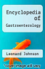 cover of Encyclopedia of Gastroenterology