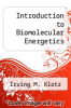 cover of Introduction to Biomolecular Energetics