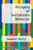 cover of Ontogeny of Vertebrate Behavior