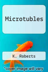Cover of Microtubles EDITIONDESC (ISBN 978-0125907507)