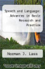 cover of Speech and Language: Advances in Basic Research and Practice