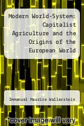 Cover of Modern World-System: Capitalist Agriculture and the Origins of the European World Economy in the 16th Century EDITIONDESC (ISBN 978-0127859200)