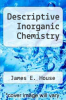 cover of Descriptive Inorganic Chemistry (3rd edition)