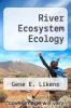 cover of River Ecosystem Ecology