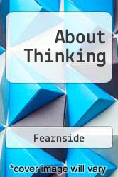 About Thinking Excellent Marketplace listings for  About Thinking  by Fearnside starting as low as $2.31!