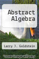 Cover of Abstract Algebra 73 (ISBN 978-0130008510)
