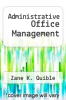 cover of Administrative Office Management (4th edition)