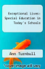 cover of Exceptional Lives : Special Education in Today`s Schools (2nd edition)