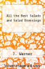 cover of All the Best Salads and Salad Dressings