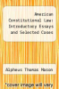 cover of American Constitutional Law: Introductory Essays and Selected Cases (5th edition)
