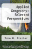 cover of Applied Geography: Selected Perspectives