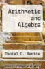 cover of Arithmetic and Algebra (3rd edition)