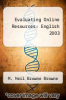 cover of Evaluating Online Resources : English 2003 (1st edition)