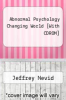 cover of Abnormal Psychology Changing World [With CDROM] (5th edition)