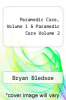cover of Paramedic Care, Volume 1 & Paramedic Care Volume 2 (1st edition)