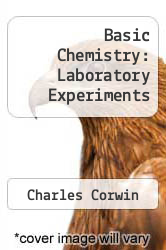 Cover of Basic Chemistry: Laboratory Experiments 4 (ISBN 978-0130578457)