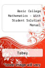 Basic College Mathematics - With Student Solution Manual by Tobey - ISBN 9780130734976