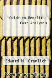 Cover of Guide to Benefit - Cost Analysis 2 (ISBN 978-0130745439)