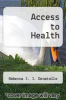 cover of Access to Health (3rd edition)
