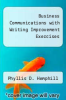 cover of Business Communications with Writing Improvement Exercises