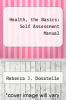 cover of Health, the Basics: Self Assessment Manual