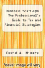 cover of Business Start-Ups: The Professional`s Guide to Tax and Financial Strategies
