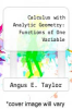 cover of Calculus with Analytic Geometry: Functions of One Variable