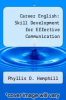 cover of Career English: Skill Development for Effective Communication